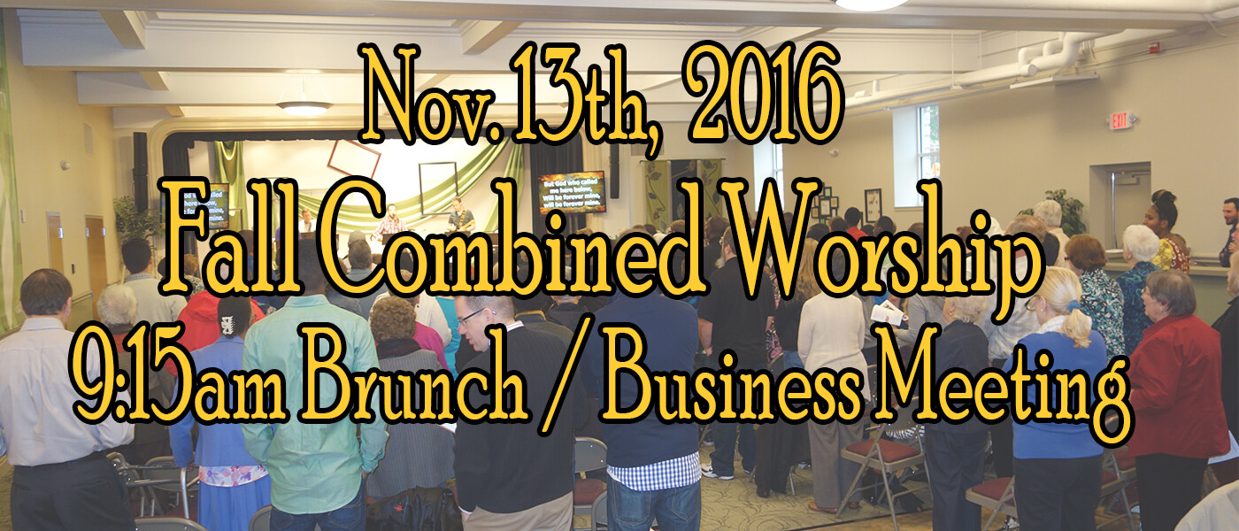 Fall Combined Worship, Brunch and Business meeting