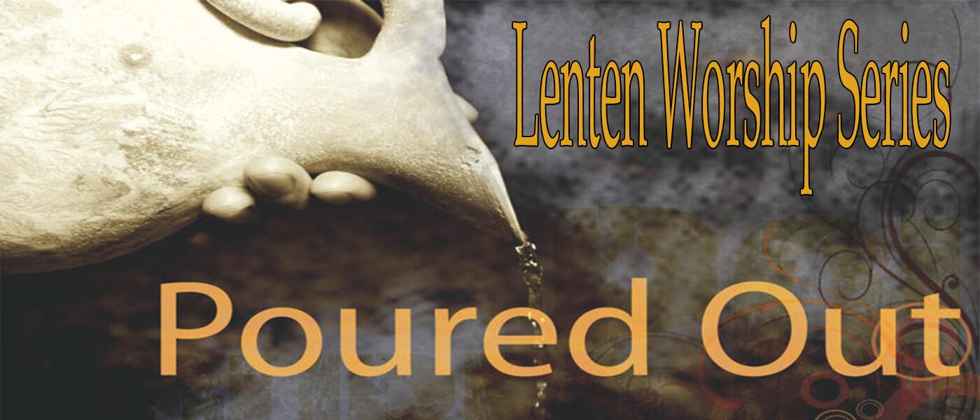 Lent Worship series