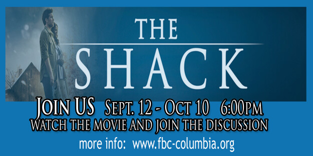 The Shack Movie and Discussion group  series 2017
