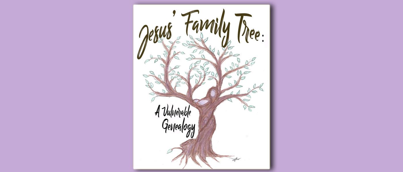 Advent Sermon Series- Jesus's Family Tree