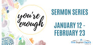 Sermon Series 2020 You're Enough
