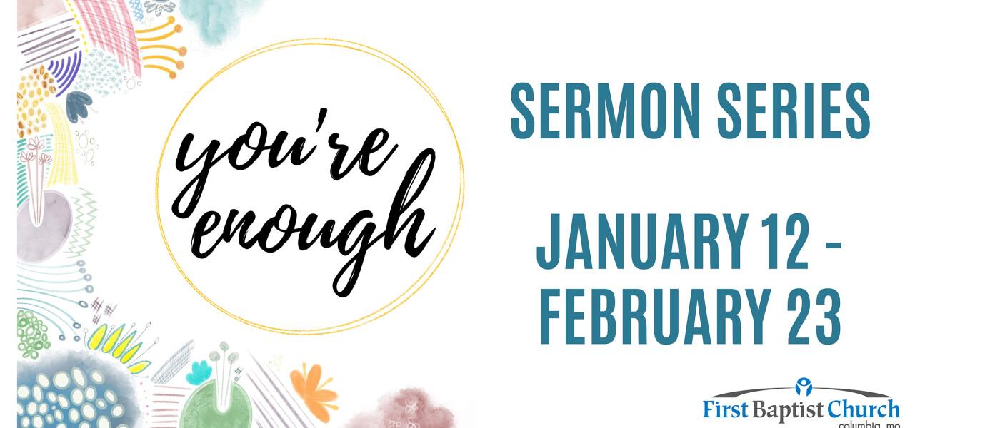 Sermon Series- You're Enough