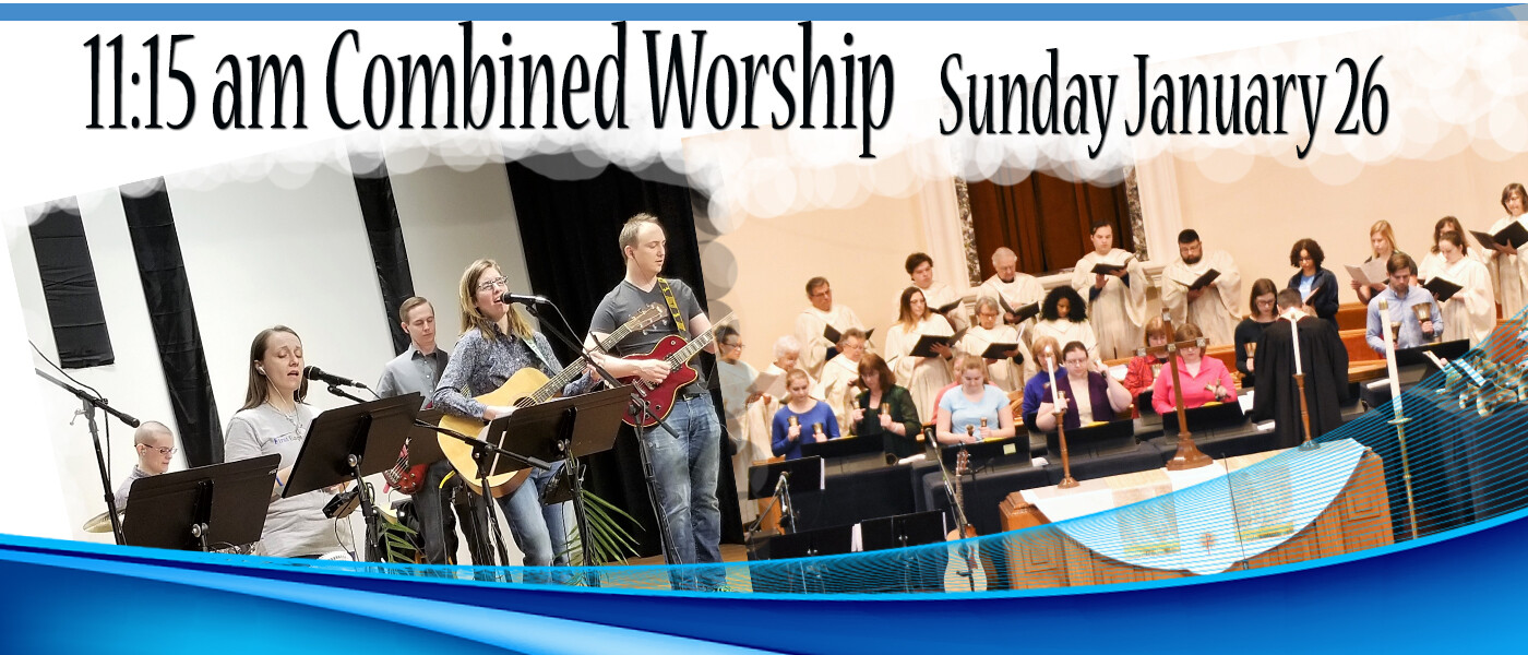 Combined Worship & Annual Business Meeting - Jan 26 2020 11:15 AM