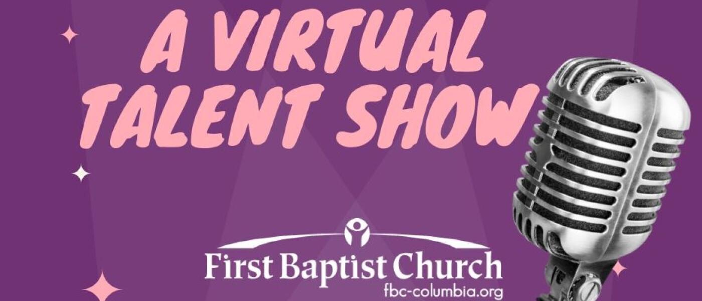 Virtual Talent Show - Jun 3 2020 6:00 PM